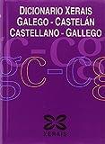 Dicionario Xerais Galego-Castelán Castellano-Gallego (DICIONARIOS - DICIONARIOS XERAIS)