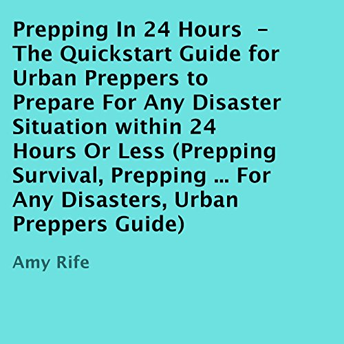 Prepping in 24 Hours audiobook cover art