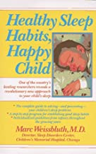 Healthy Sleep Habits, Happy Child best Sleep Habits Books
