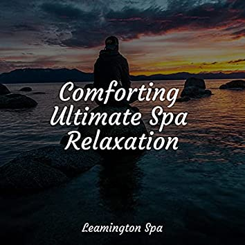 Comforting Ultimate Spa Relaxation