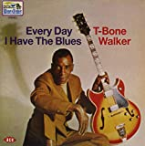 Songtexte von T‐Bone Walker - Every Day I Have the Blues