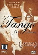 Tango, Our Dance