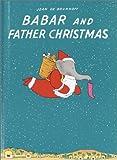 Babar and Father Christmas (Babar Books (Random House))