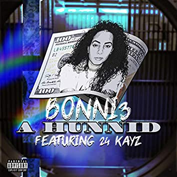 A Hunnid (feat. 24 Kayz)