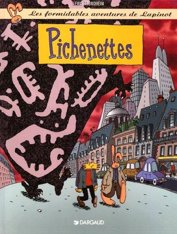 Les formidables aventures de Lapinot, tome 2 : Pichenettes
