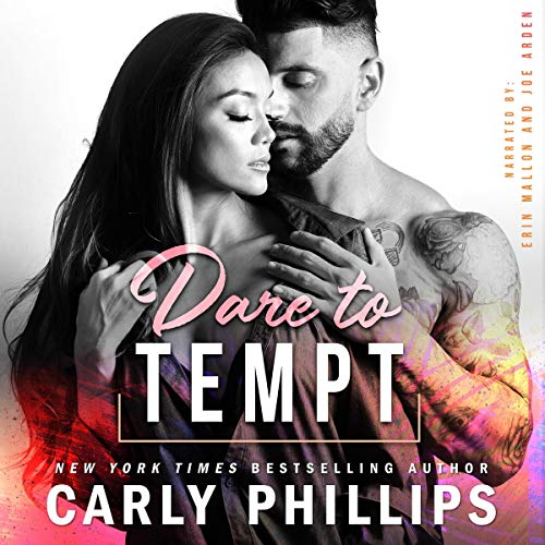 Dare to Tempt Audiobook By Carly Phillips cover art