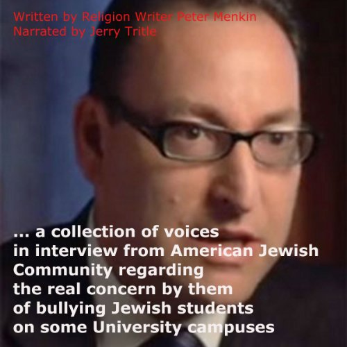 On the Bullying of Jewish Students on Some University Campuses: Interviews audiobook cover art