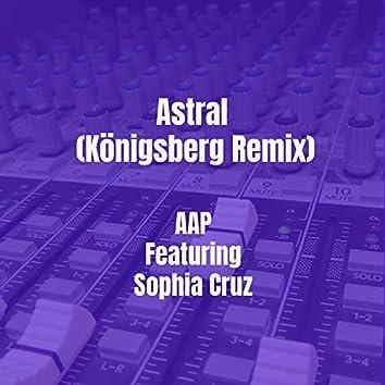 Astral (Königsberg Remix)