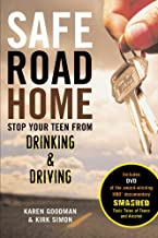 Safe Road Home: Stop Your Teen from Drinking & Driving