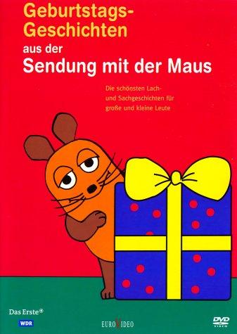 Die Sendung mit der Maus - Geburtstagsgeschichten