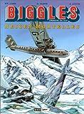 Biggles, tome 13 - Neiges mortelles