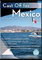 Cast Off for Mexico [DVD]
