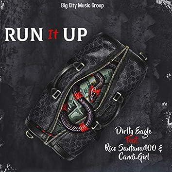 Run It Up (feat. Rico Santana400 & Candi Girl)