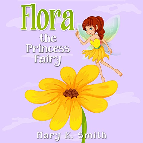 Couverture de Flora the Princess Fairy