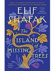 The Island of Missing Trees: Elif Shafak