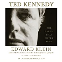 Ted Kennedy: The Dream That Never Died