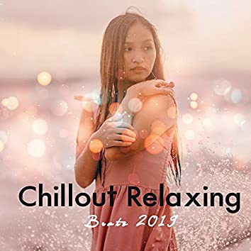 Chillout Relaxing Beats 2019: Perfect 15 Songs for Total Calming Down & Relax, Deep Relaxation