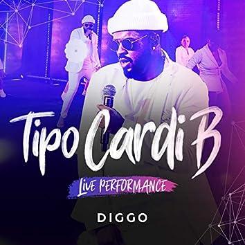 Tipo Cardi B (Live Performance)