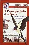 El Príncipe Feliz y La Perla: Dos historias breves dramatizadas: 95 (Escena y fiesta)