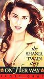 On Her Way: The Shania Twain Story