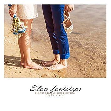 Slow footprint