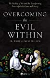 Overcoming the Evil Within