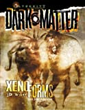 Xenoforms (Dark Matter)