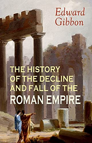 History of the Decline and Fall of the Roman Empire - Volume 1 illustrated (English Edition)