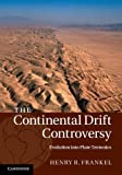 The Continental Drift Controversy 4 Volume Hardback Set: The Continental Drift Controversy: Evolution into Plate Tectonics: Volume 4 Hardback