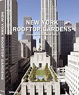 New York Rooftop Gardens (English, German, French, Italian and Spanish Edition)