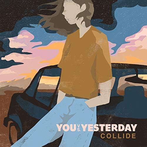 You vs Yesterday feat. AJ Perdomo