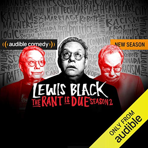 The Rant is Due Season 2                   By:                                                                                                                                 Lewis Black                           Length: 2 hrs and 30 mins     36 ratings     Overall 4.2