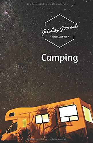 Reisetagebuch Camping: Camping Logbuch | Camping Tagebuch | Reisetagebuch zum Selberschreiben und Selbstgestalten für die Camping Reise