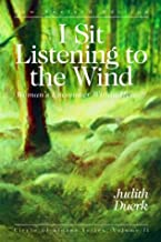 I Sit Listening to the Wind: Woman's Encounter Within Herself (Circle of Stones Series)