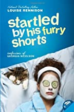 Startled by His Furry Shorts (Confessions of Georgia Nicolson Book 7)