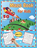 Maze Book for Kids: 50 Mazes To Do. Ages 4-8. This is a First Fun Maze Activity Workbook for Kids! Ages 4-6 and 6-8. Kids Will Have Fun Doing These Amazing Mazes! Great for Homeschool and Teachers!