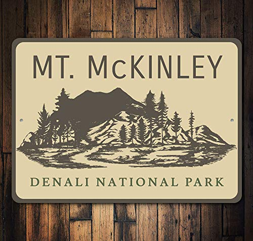 Yilooom Mt. McKinley Sign, Alaskan National Park, Alaska Life, Alaskan Decor Sign, Alaska Sign, Outdoors House Decor, Sign, Quality Metal State Sign
