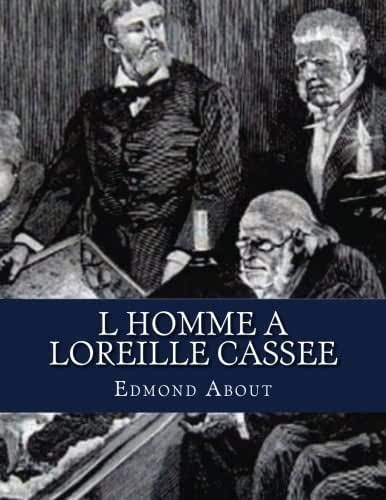 L Homme a loreille cassee