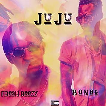 Juju (feat. Bones)
