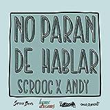 No paran de hablar (feat. Andy) [Explicit]