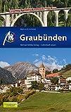 Graubünden Reiseführer Michael Müller Verlag: Individuell reisen mit vielen praktischen Tipps