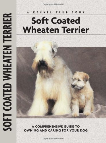 Soft Coat Wheaten Terrier (Comprehensive Owner's Guide)