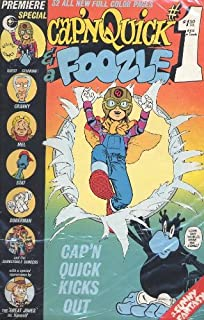 Cap'N Quick and a Foozle Numbe 1 : Cap'N Quick Kicks Out Volume 1 Number 1 1984