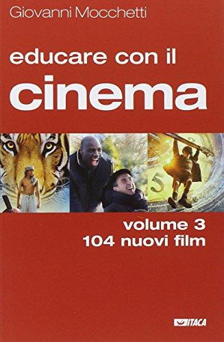 Educare con il cinema: 3