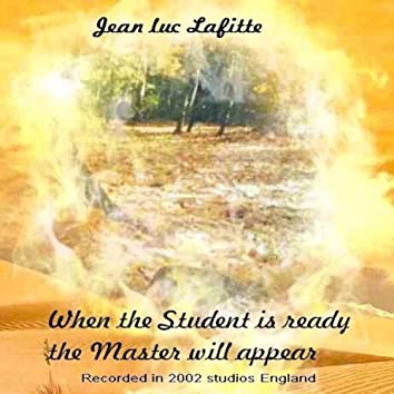 When The Student Is Ready The Master Will Appear