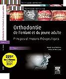 Orthodontie de l'enfant et du jeune adulte - Pack 2 tomes