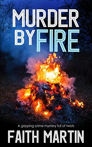 MURDER BY FIRE a gripping crime mystery full of twists ~ TOP Books