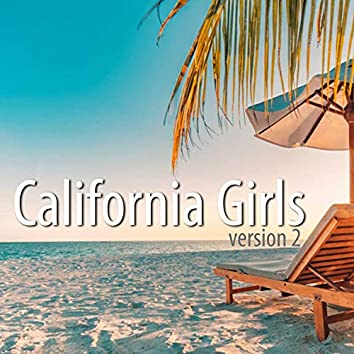 California Girls (Version 2) (Acoustic Version)