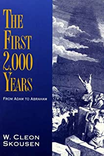 The First 2,000 Years: From Adam to Abraham (The Thousand Years Book 1)