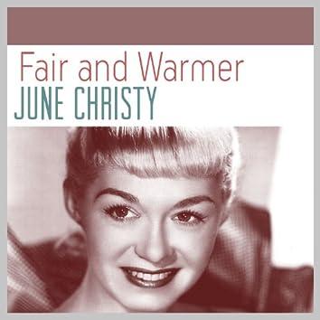 Fair & Warmer